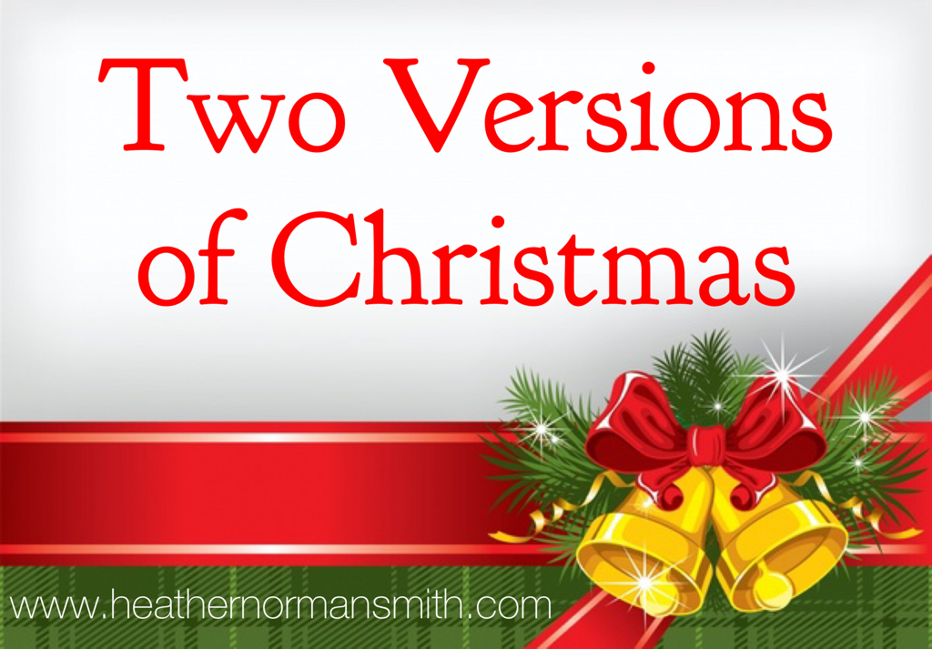Two Versions of Christmas