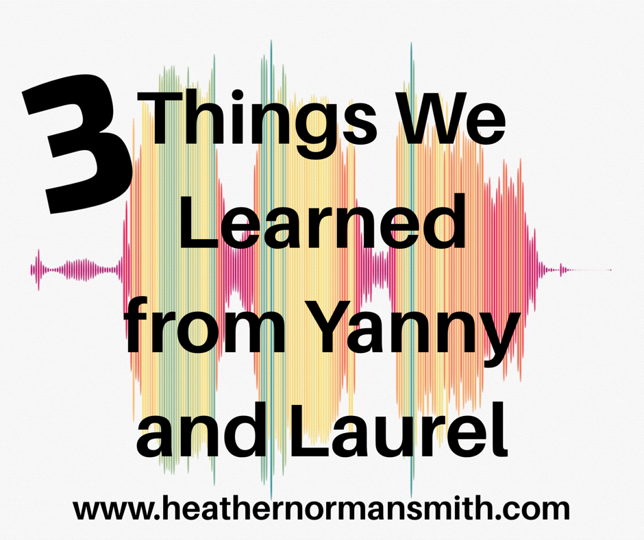 3 Things We Learned From Yanny and Laurel; Heather Norman Smith